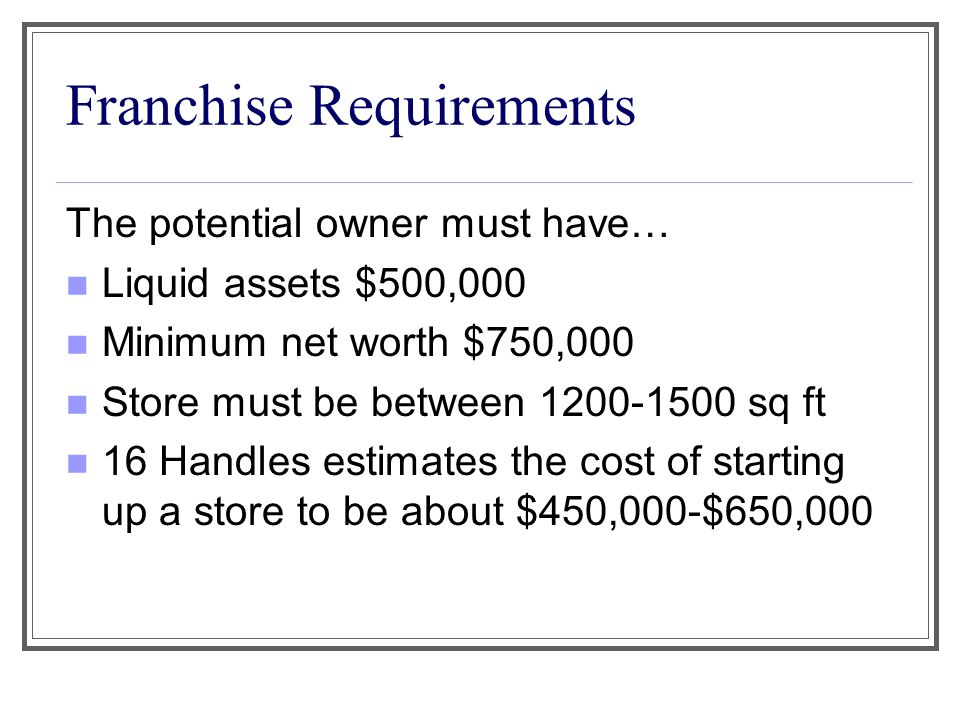 Franchise Requirements