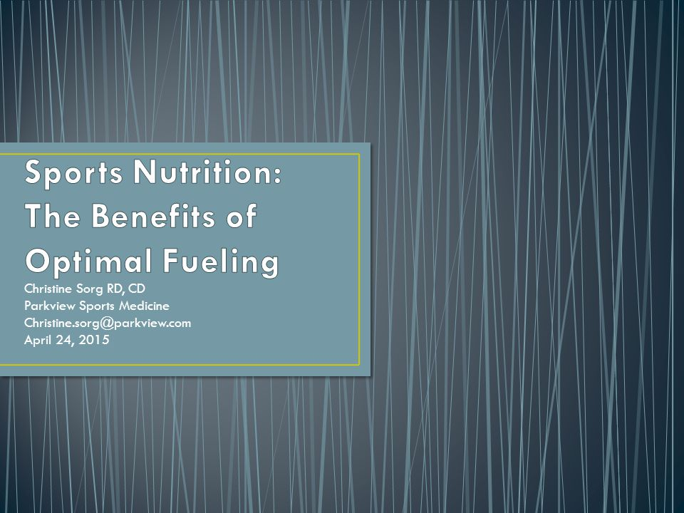 Sports Nutrition: The Benefits of Optimal Fueling