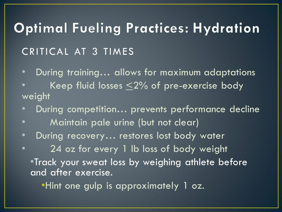 Optimal Fueling Practices: Hydration