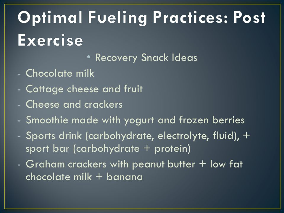 Optimal Fueling Practices: Post Exercise