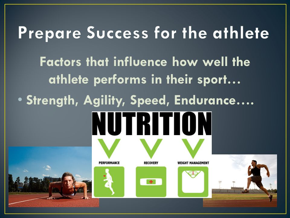 Prepare Success for the athlete