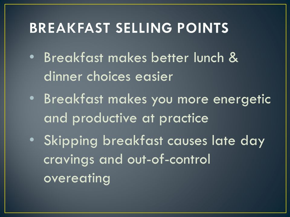 BREAKFAST SELLING POINTS