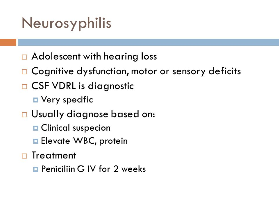 Neurosyphilis Adolescent with hearing loss