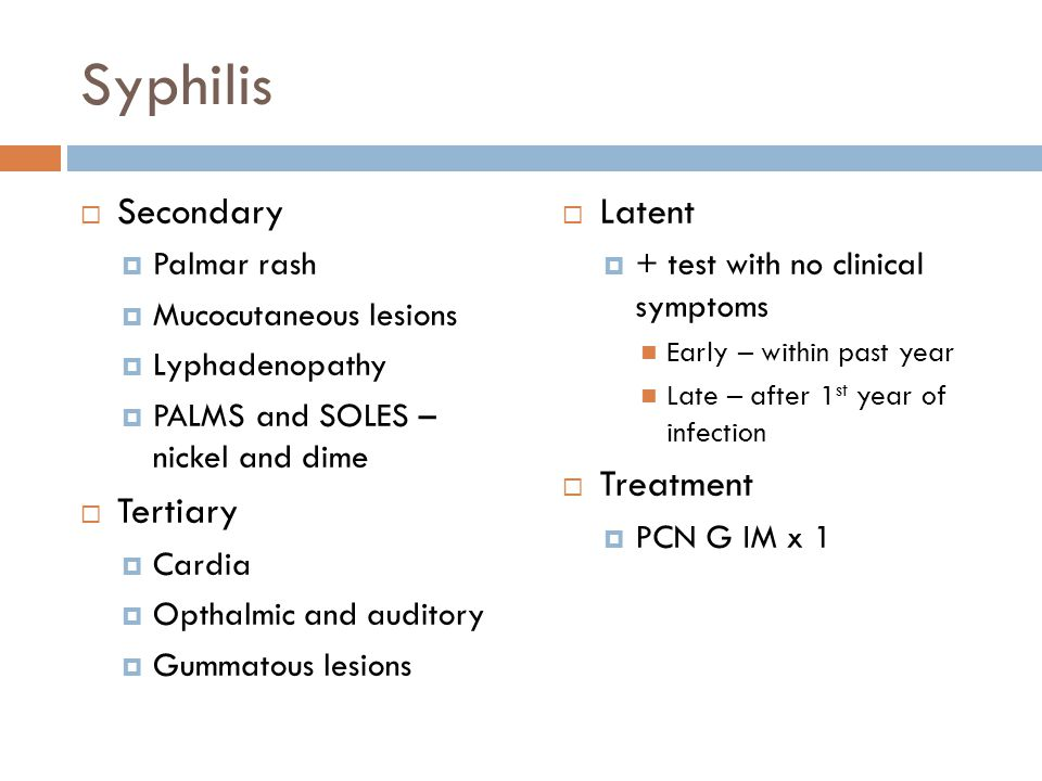 Syphilis Secondary Tertiary Latent Treatment Palmar rash