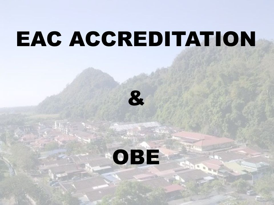 EAC ACCREDITATION & OBE