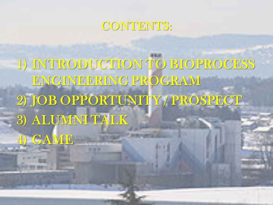 INTRODUCTION TO BIOPROCESS ENGINEERING PROGRAM