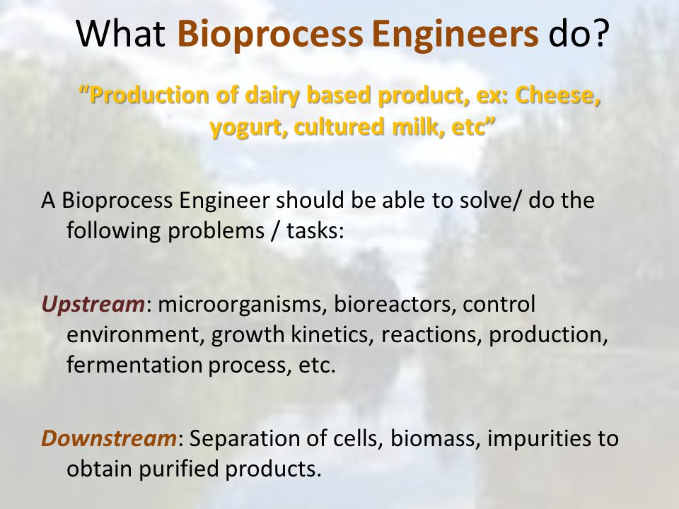 What Bioprocess Engineers do