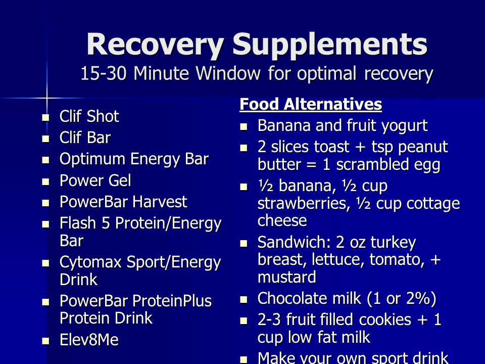 Recovery Supplements 15-30 Minute Window for optimal recovery