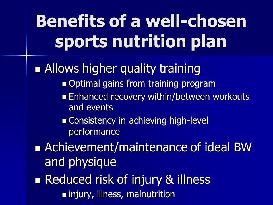 Benefits of a well-chosen sports nutrition plan