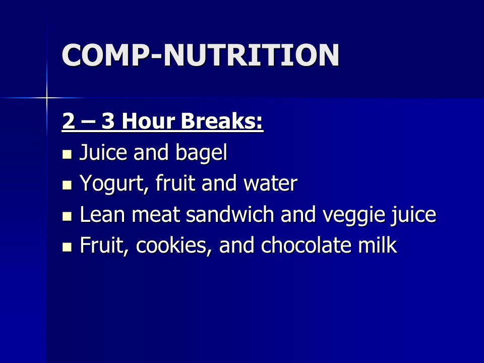 COMP-NUTRITION 2 – 3 Hour Breaks: Juice and bagel