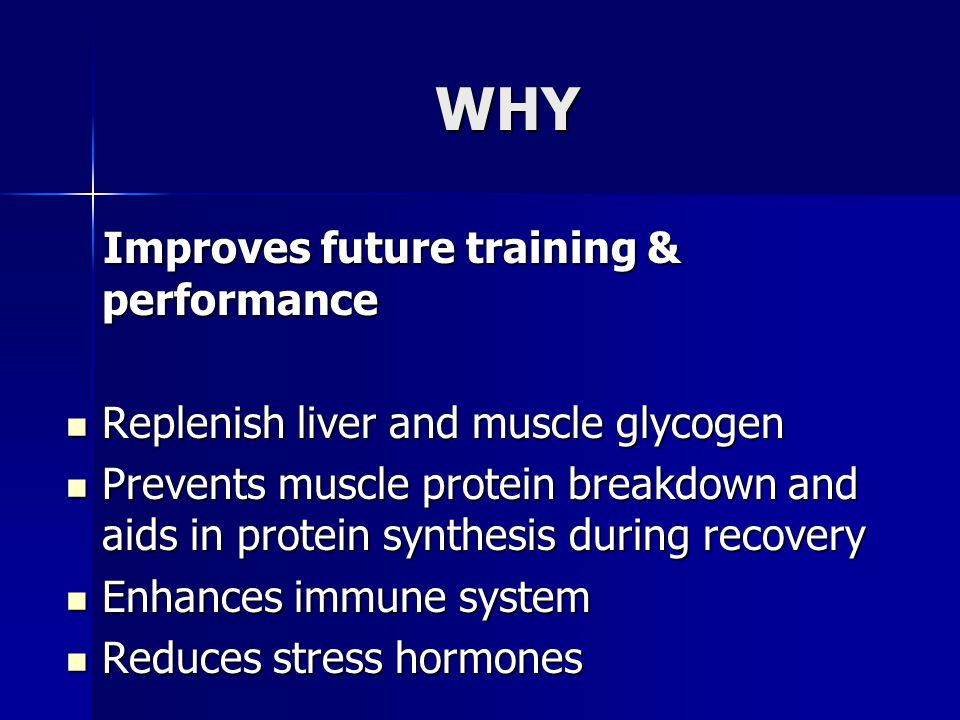 WHY Improves future training & performance