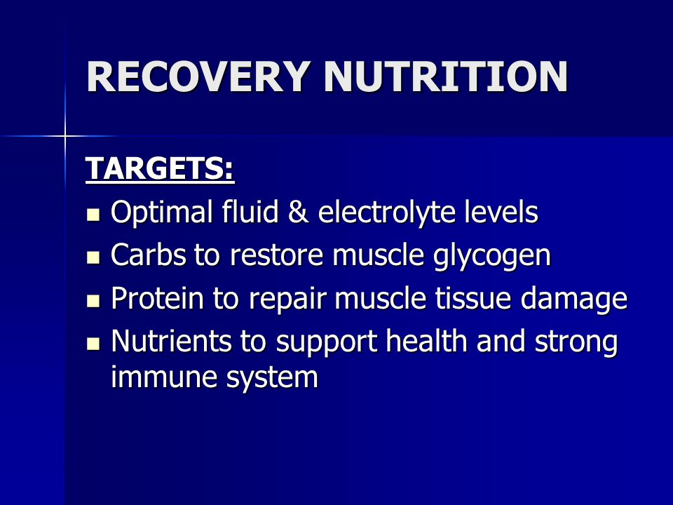 RECOVERY NUTRITION TARGETS: Optimal fluid & electrolyte levels