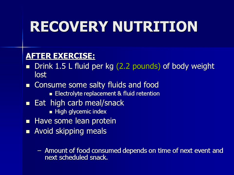 RECOVERY NUTRITION AFTER EXERCISE: