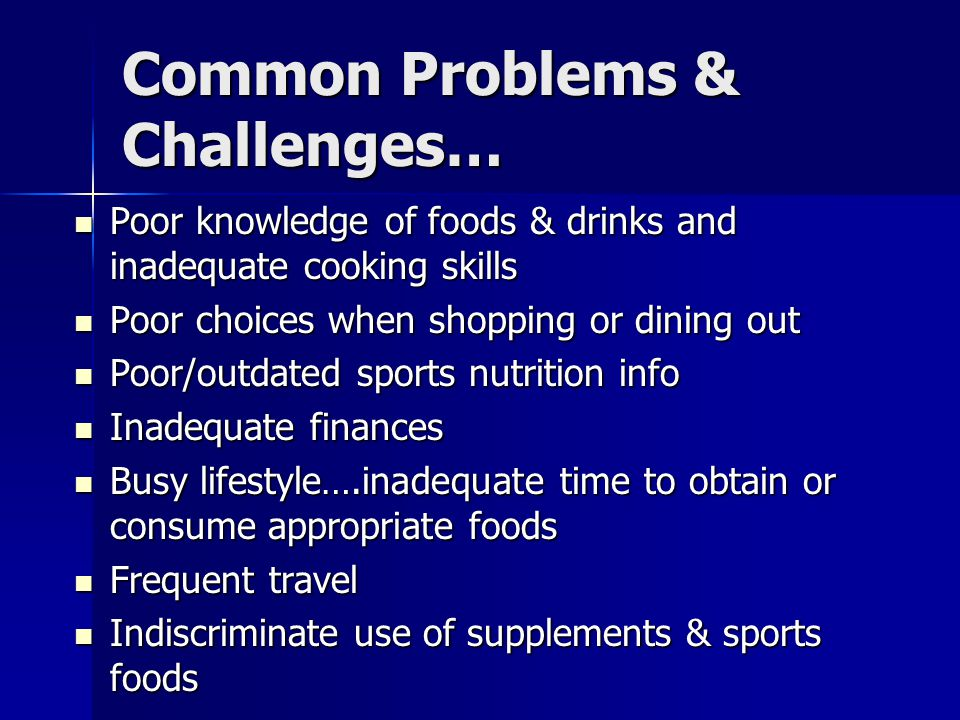 Common Problems & Challenges…