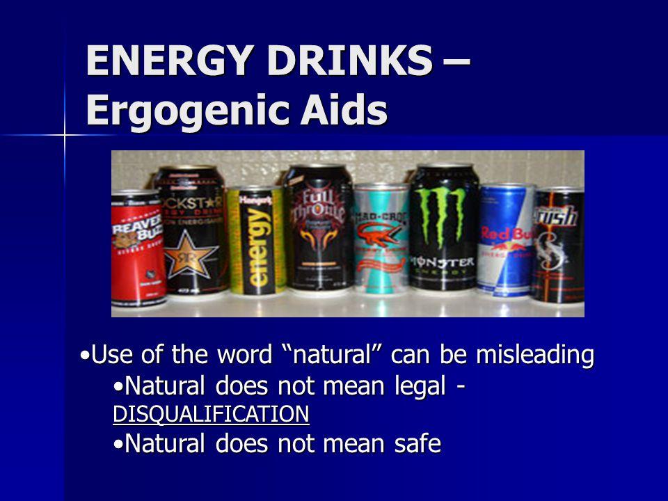 ENERGY DRINKS – Ergogenic Aids