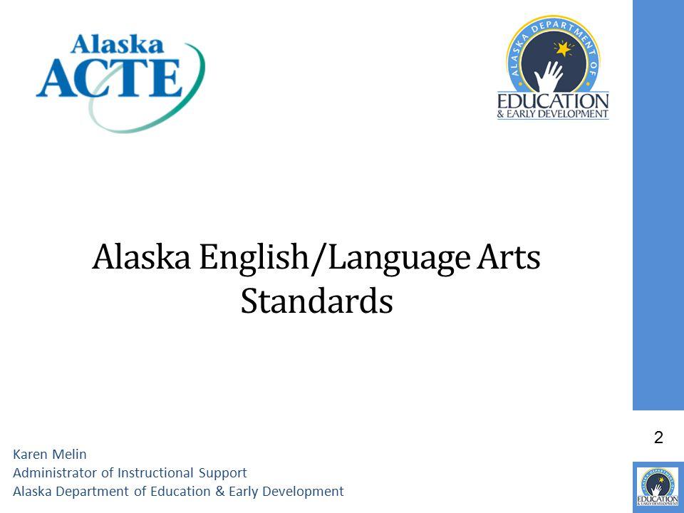 Alaska English/Language Arts Standards