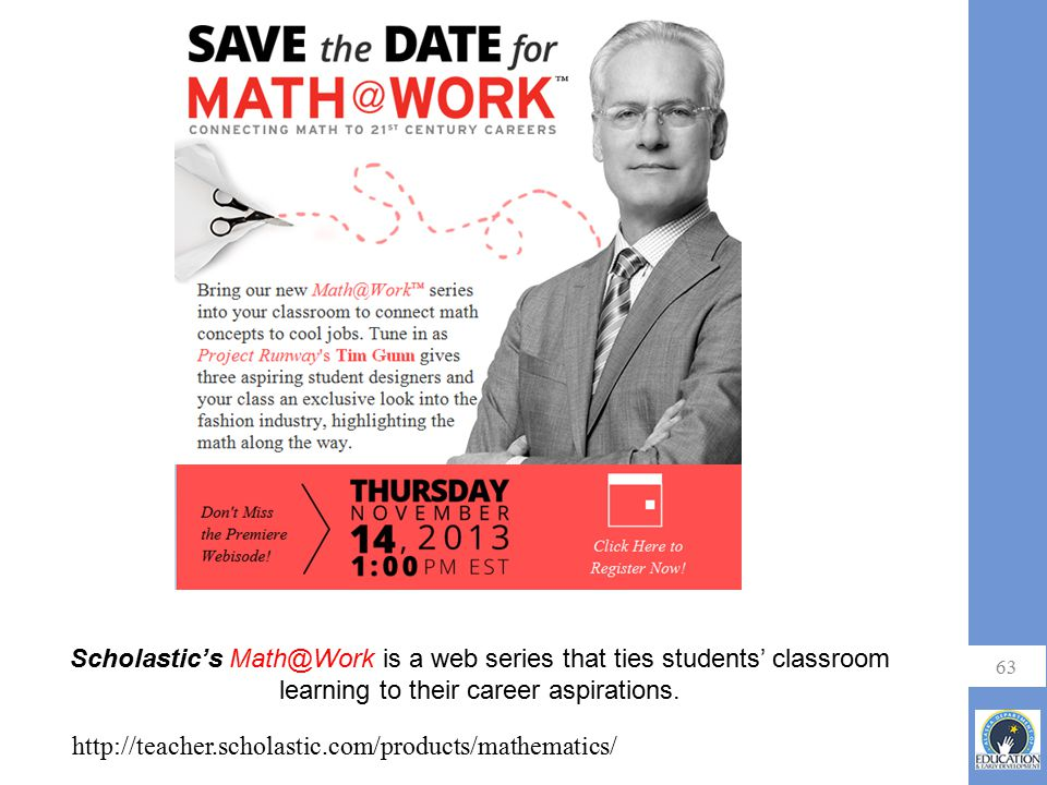 Scholastic's Math@Work is a web series that ties students' classroom learning to their career aspirations.