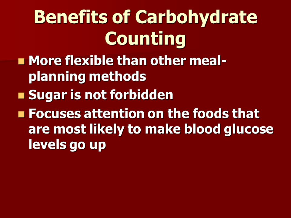 Benefits of Carbohydrate Counting
