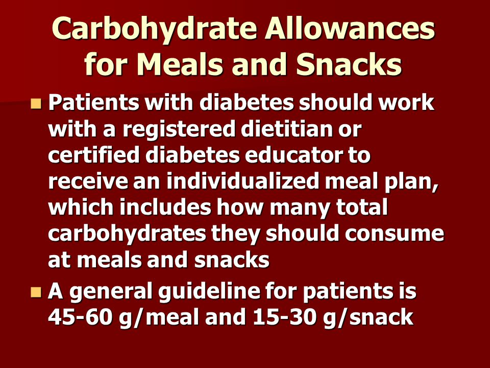 Carbohydrate Allowances for Meals and Snacks