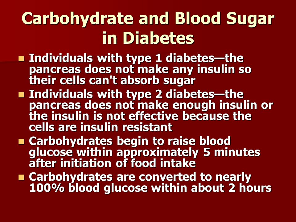 Carbohydrate and Blood Sugar in Diabetes
