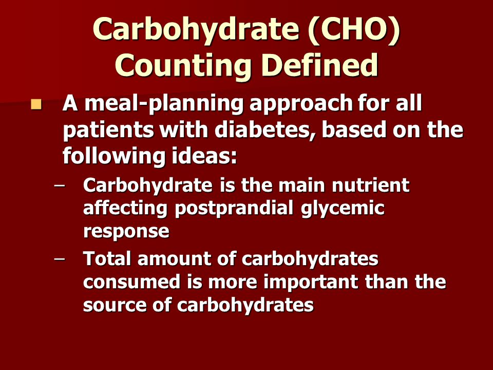 Carbohydrate (CHO) Counting Defined