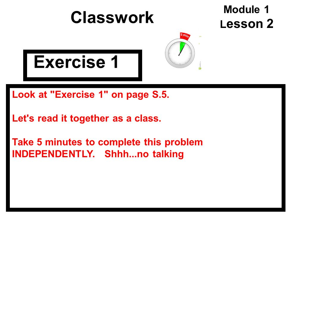 Exercise 1 Classwork Module 1 Lesson 2
