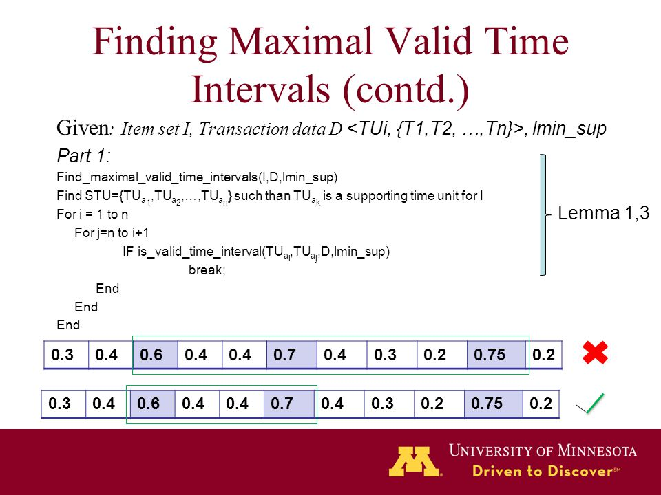 Finding Maximal Valid Time Intervals (contd.)