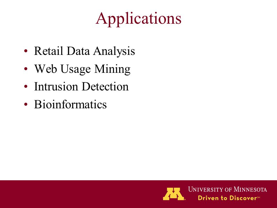 Applications Retail Data Analysis Web Usage Mining Intrusion Detection