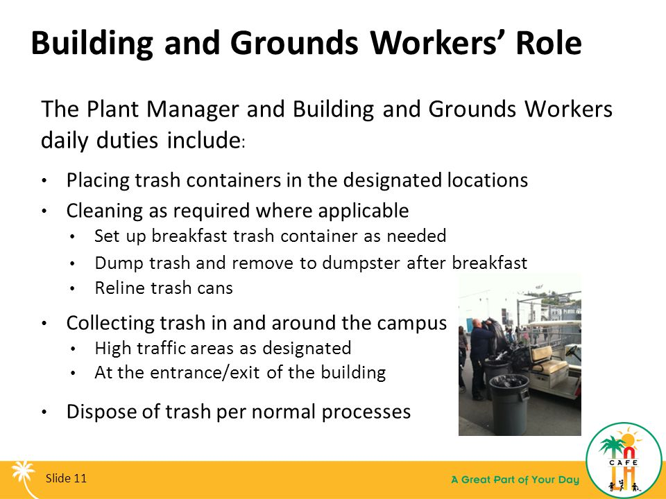 Building and Grounds Workers' Role