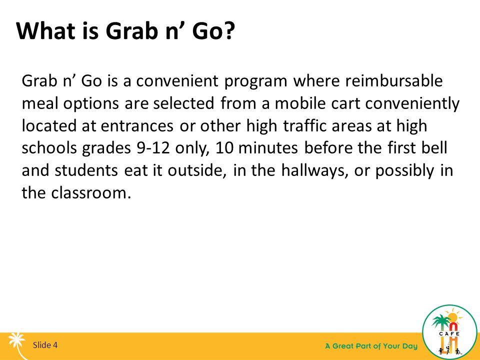 What is Grab n' Go