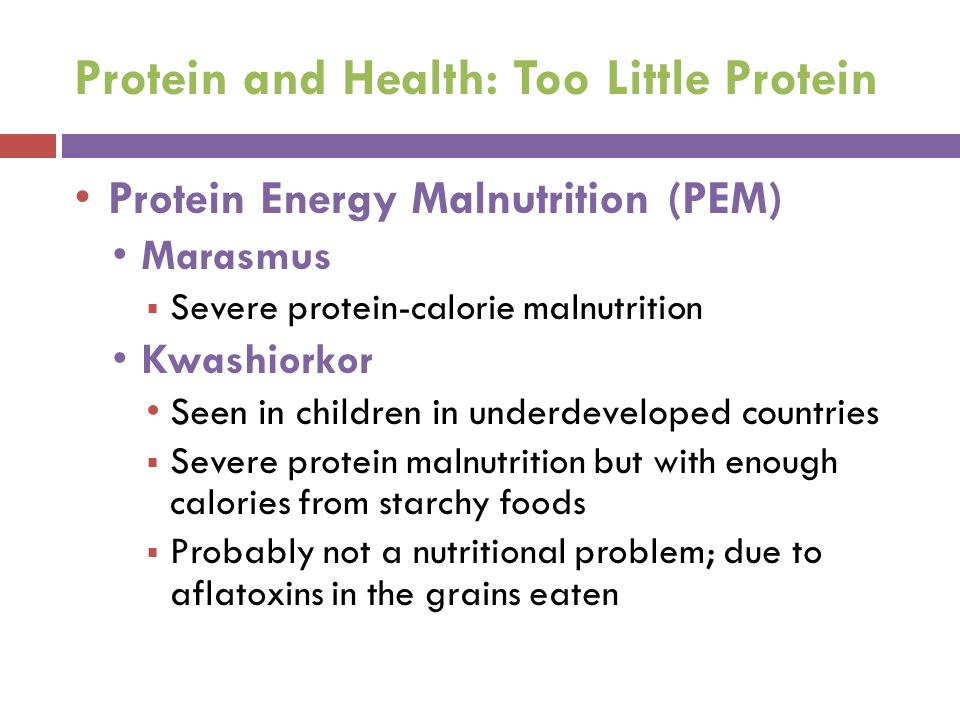 Protein and Health: Too Little Protein