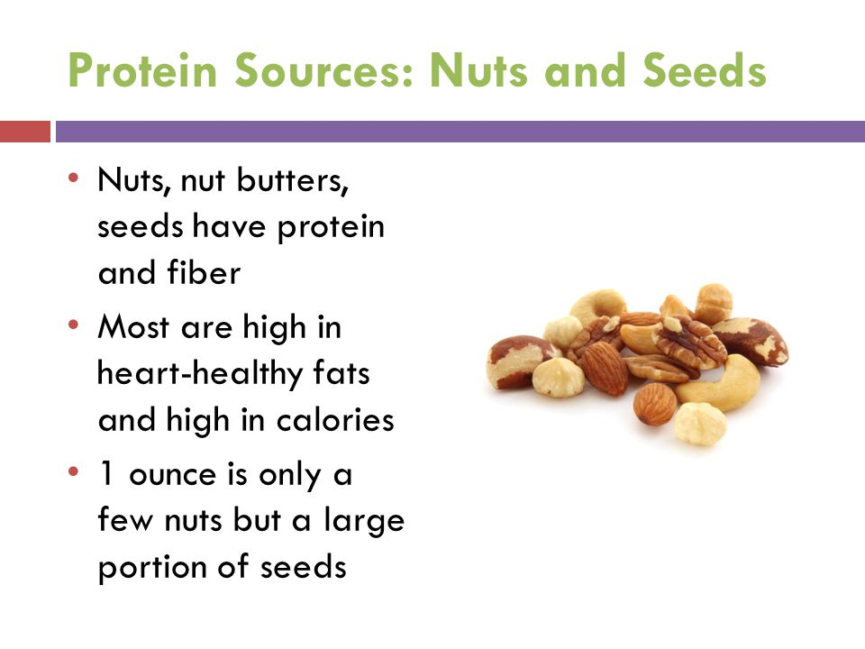 Protein Sources: Nuts and Seeds