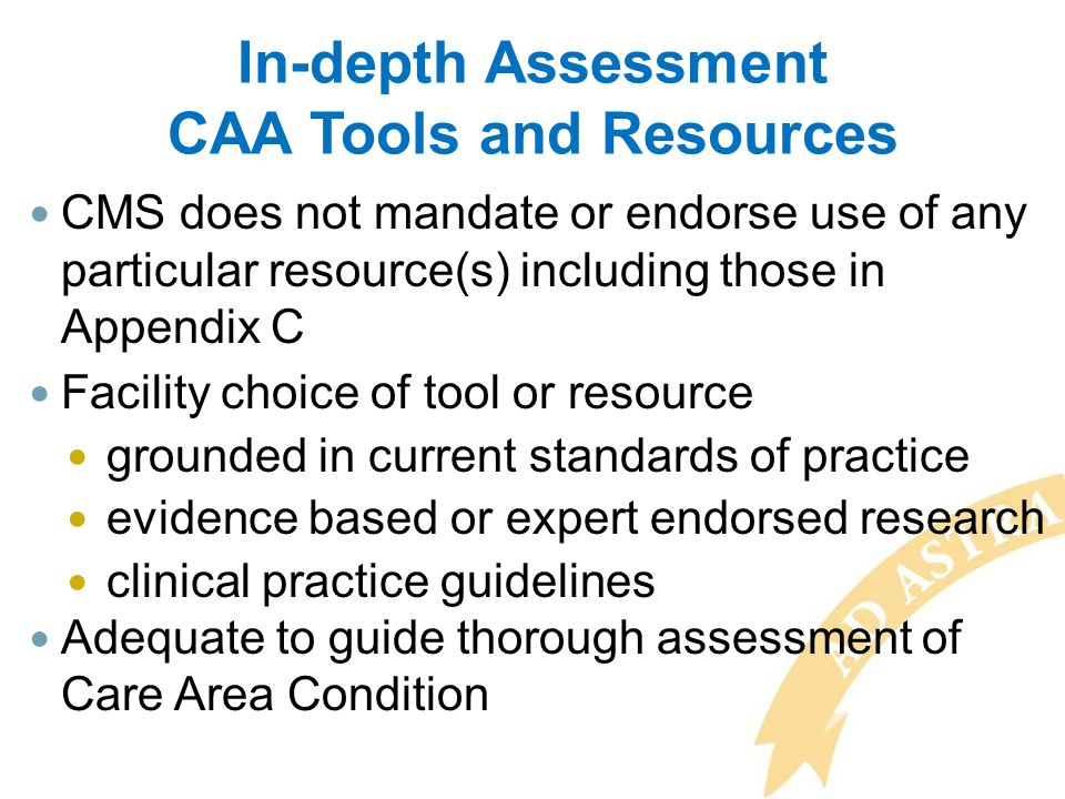 In-depth Assessment CAA Tools and Resources