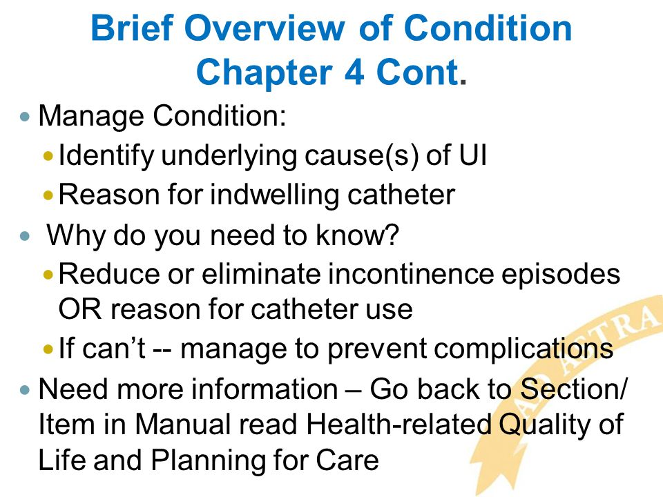 Brief Overview of Condition Chapter 4 Cont.