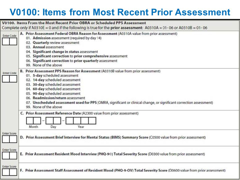 V0100: Items from Most Recent Prior Assessment
