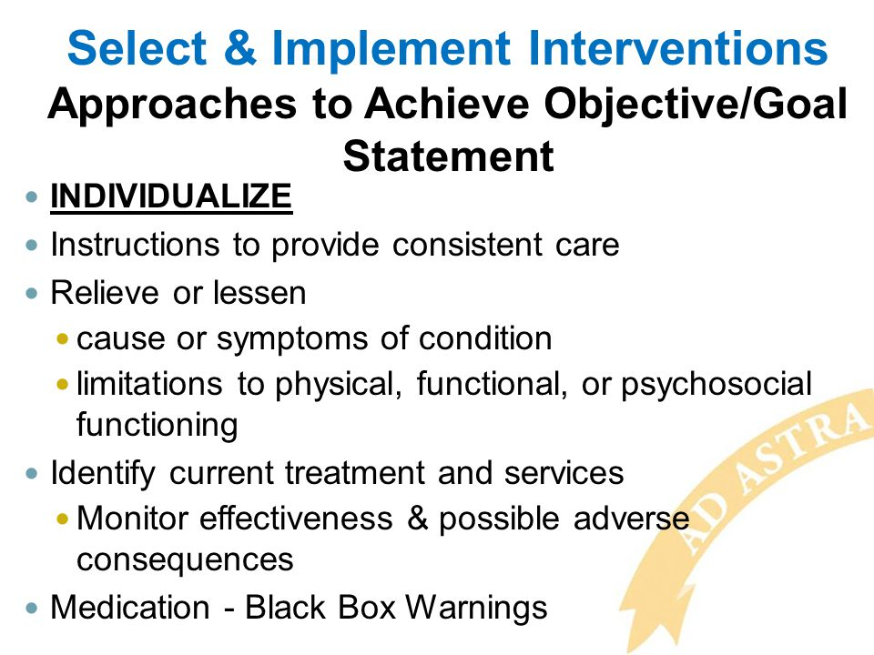 Select & Implement Interventions Approaches to Achieve Objective/Goal Statement