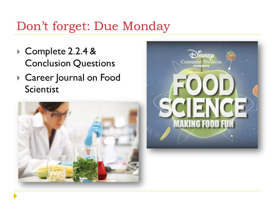 Don't forget: Due Monday