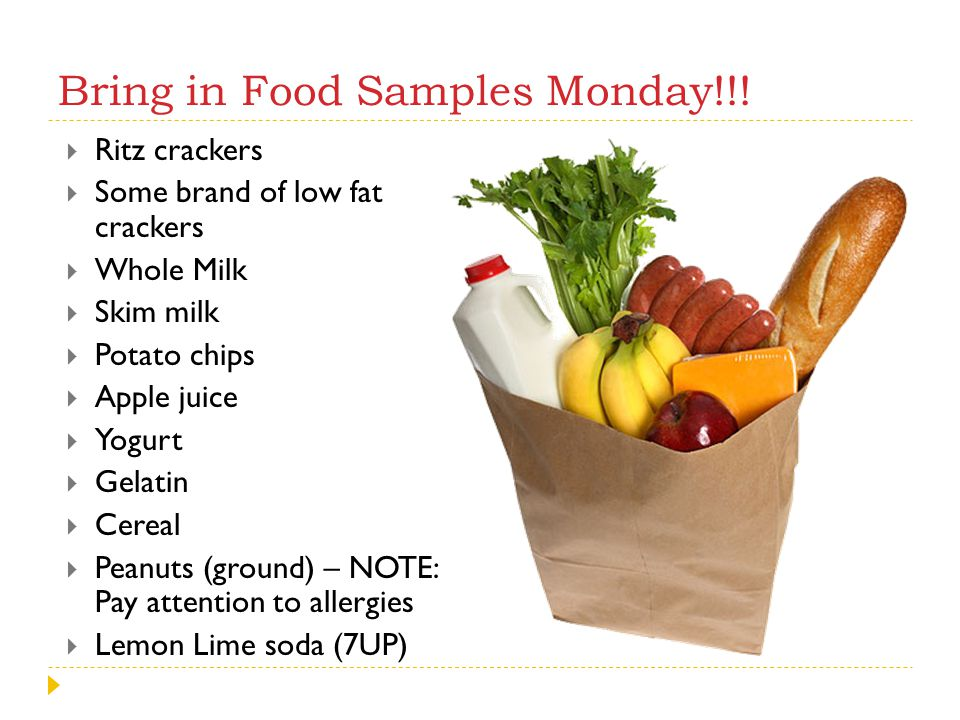 Bring in Food Samples Monday!!!