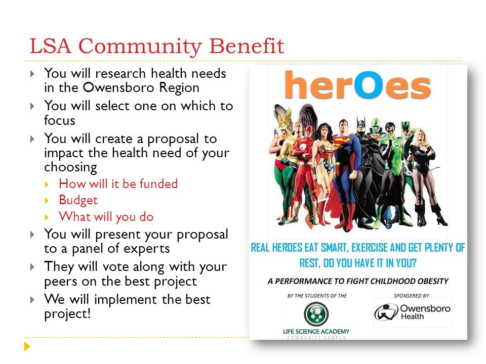 LSA Community Benefit You will research health needs in the Owensboro Region. You will select one on which to focus.