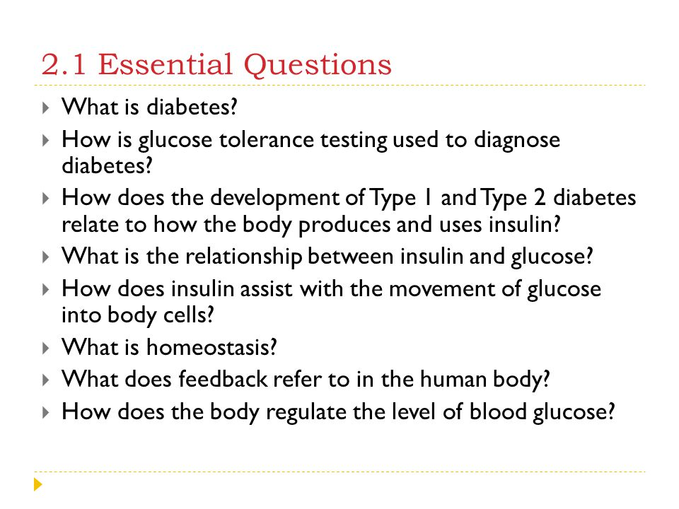 2.1 Essential Questions What is diabetes