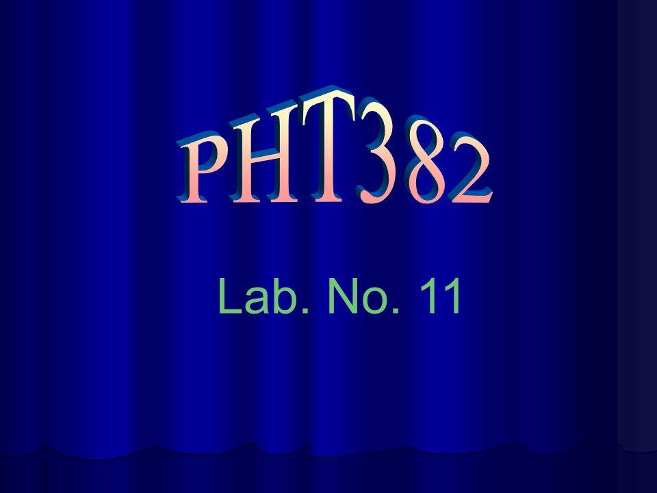 PHT382 Lab. No. 11