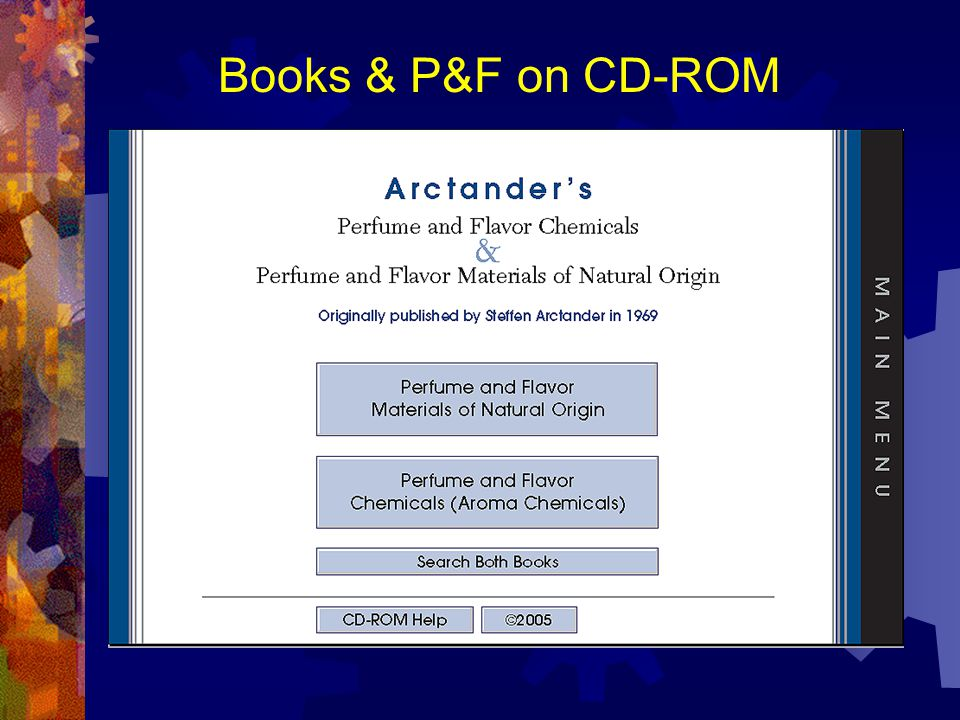 Books & P&F on CD-ROM Arctander s Books on CD-ROM