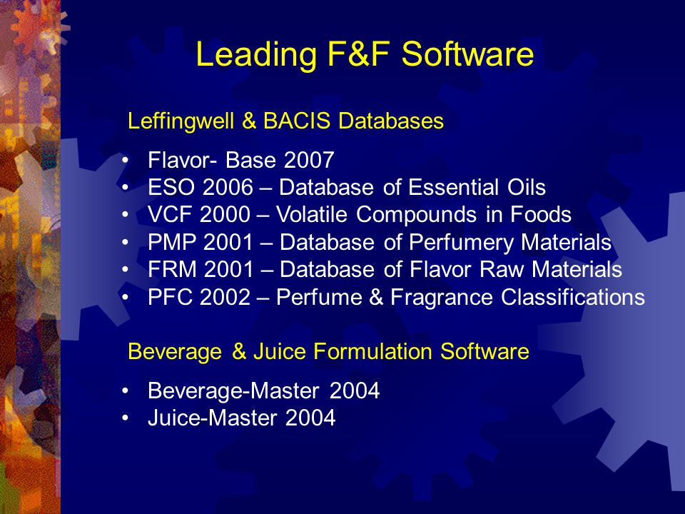 Leading F&F Software Leffingwell & BACIS Databases Flavor- Base 2007