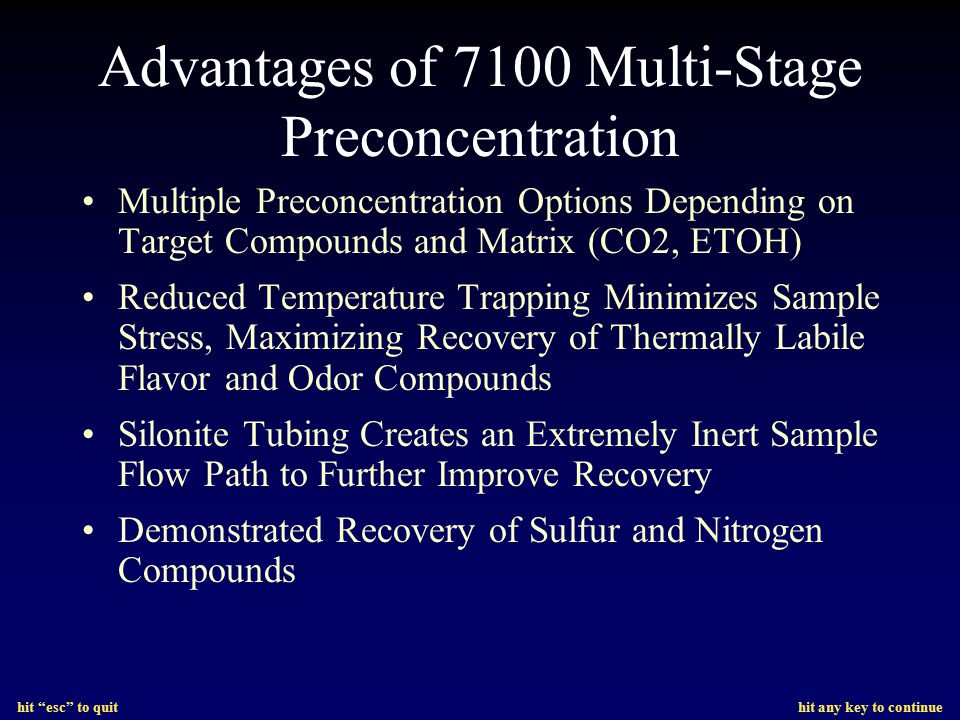 Advantages of 7100 Multi-Stage Preconcentration