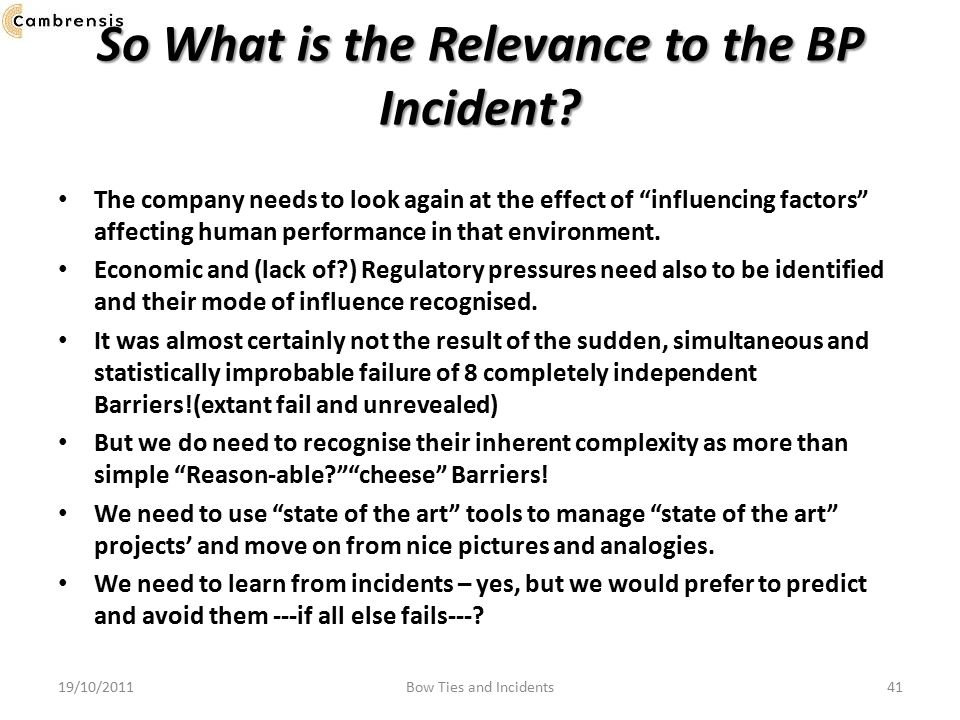 So What is the Relevance to the BP Incident