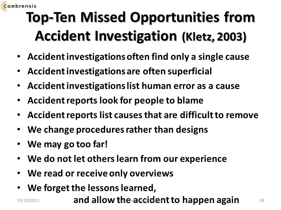 Top-Ten Missed Opportunities from Accident Investigation (Kletz, 2003)