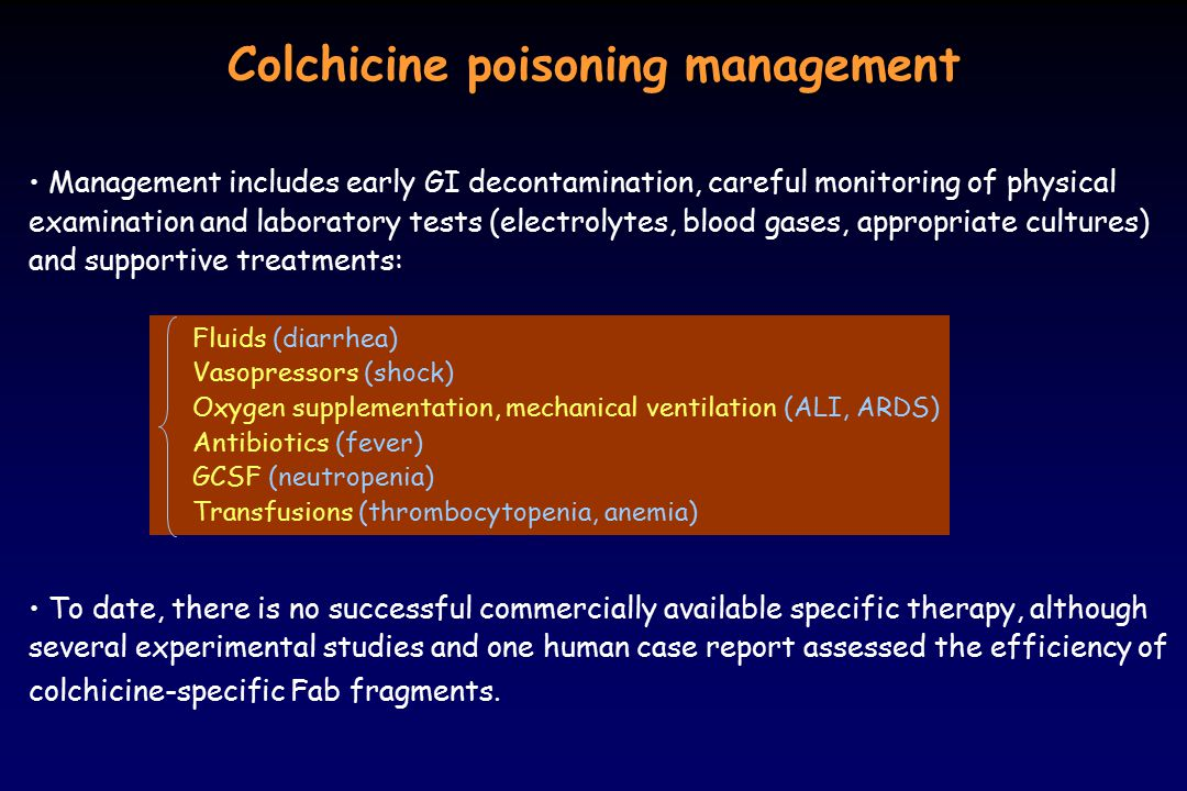 Colchicine poisoning management