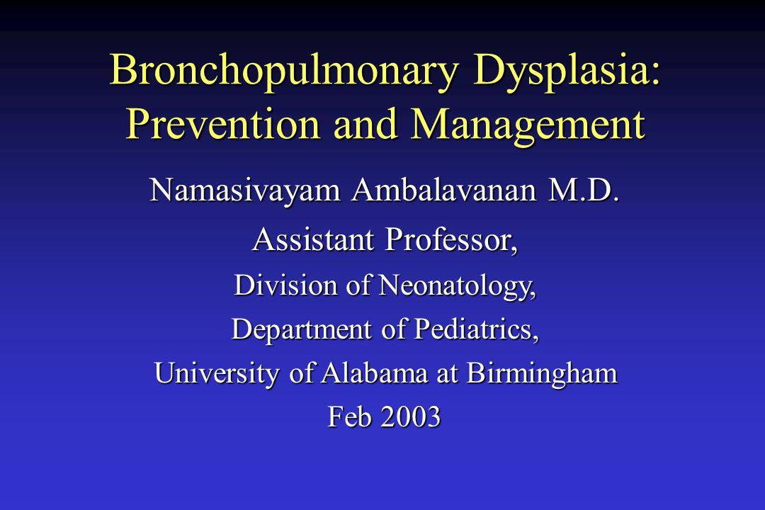 Bronchopulmonary Dysplasia: Prevention and Management