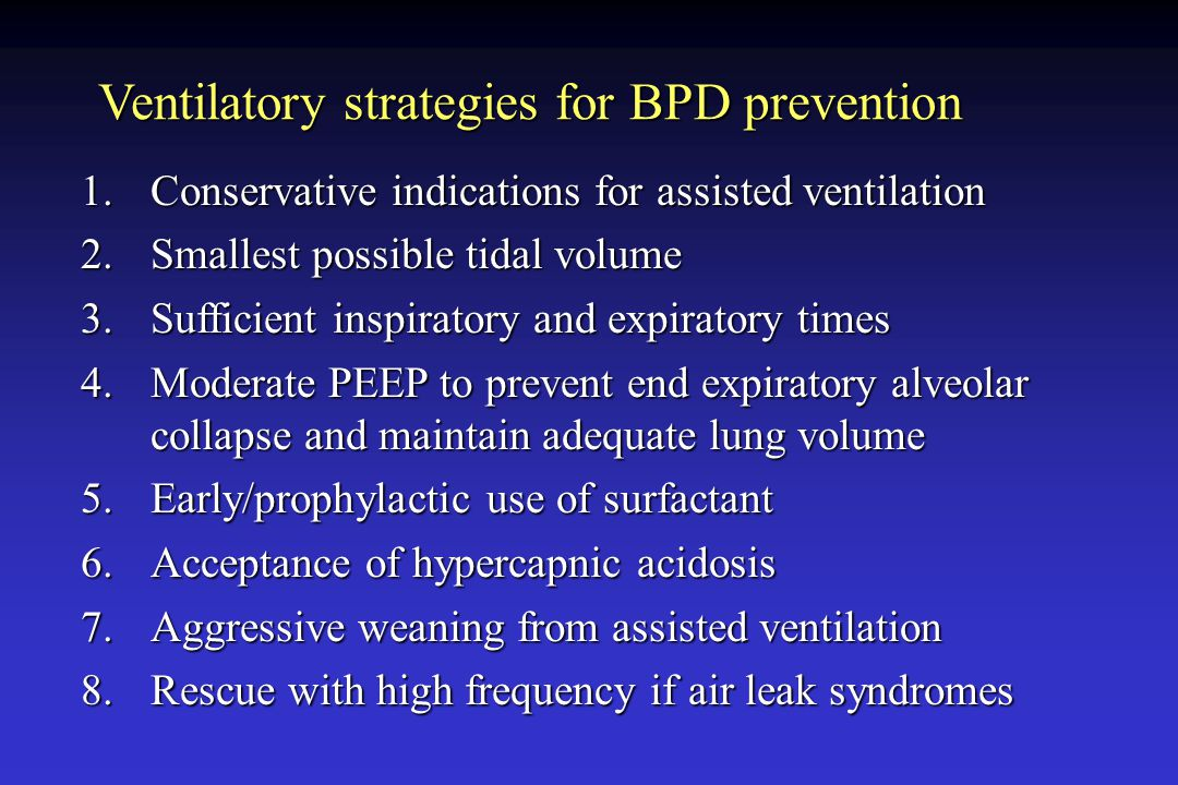 Ventilatory strategies for BPD prevention