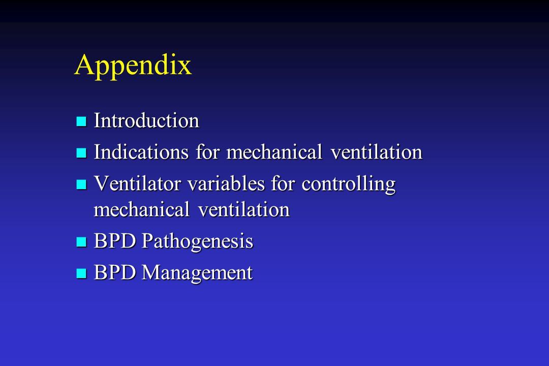 Appendix Introduction Indications for mechanical ventilation